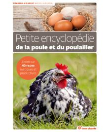 Petite encyclopédie de la poule et du poullaier